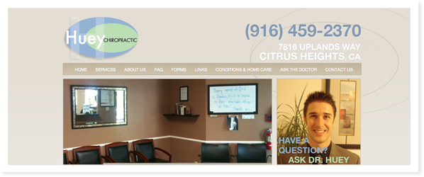 Huey Chiropractic, Web Site & SEO Roseville, CA